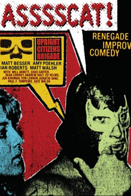 ASSSSCAT: Matt Besser, Ian Roberts & Matt Walsh at Nourse Theatre