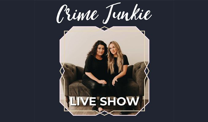 Crime Junkie Podcast Live at Nourse Theatre